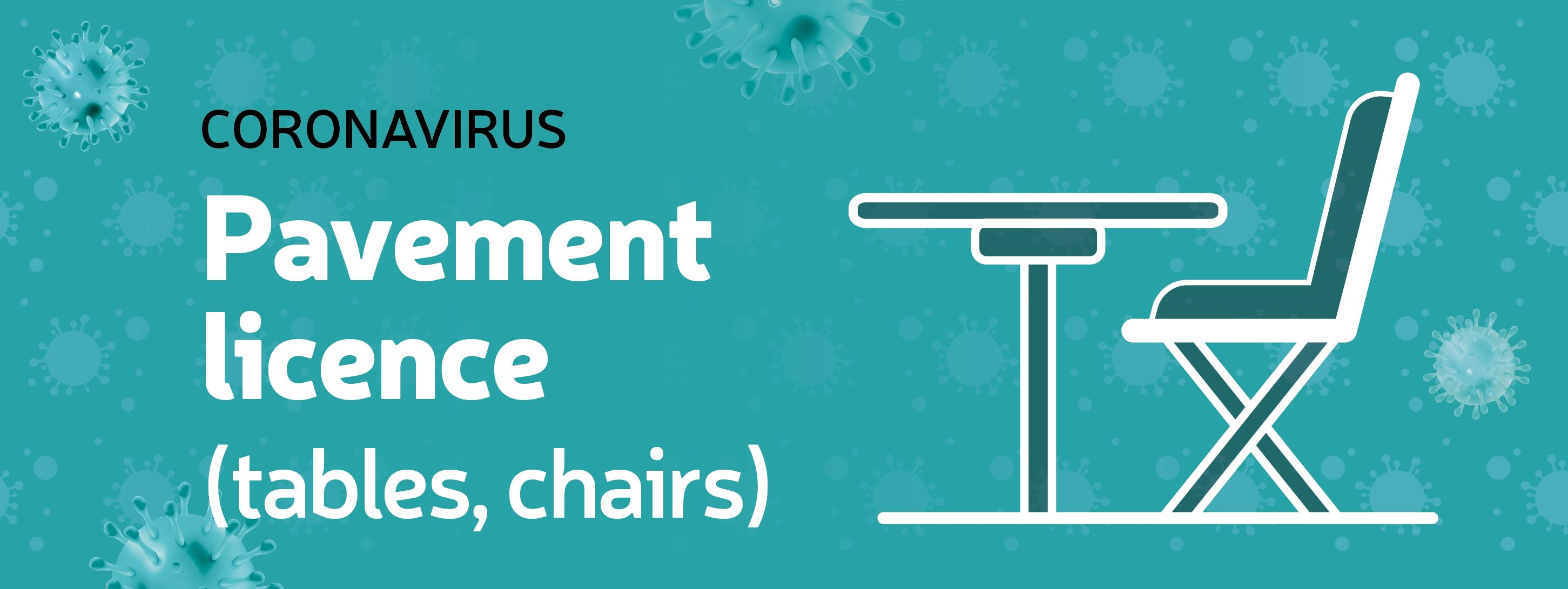 Tables and Chairs licence